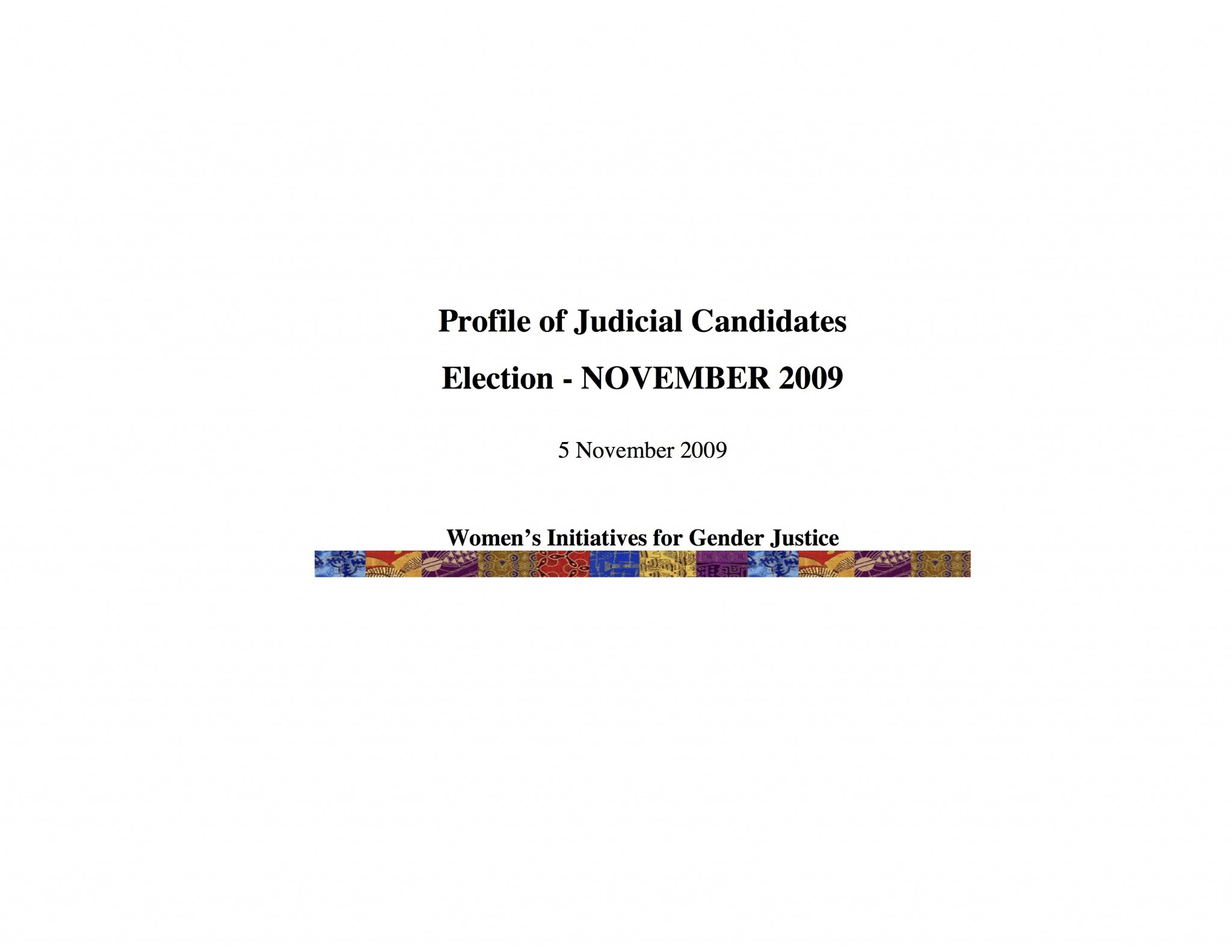 Cover of Profile of Judicial Candidates: Election - November 2009