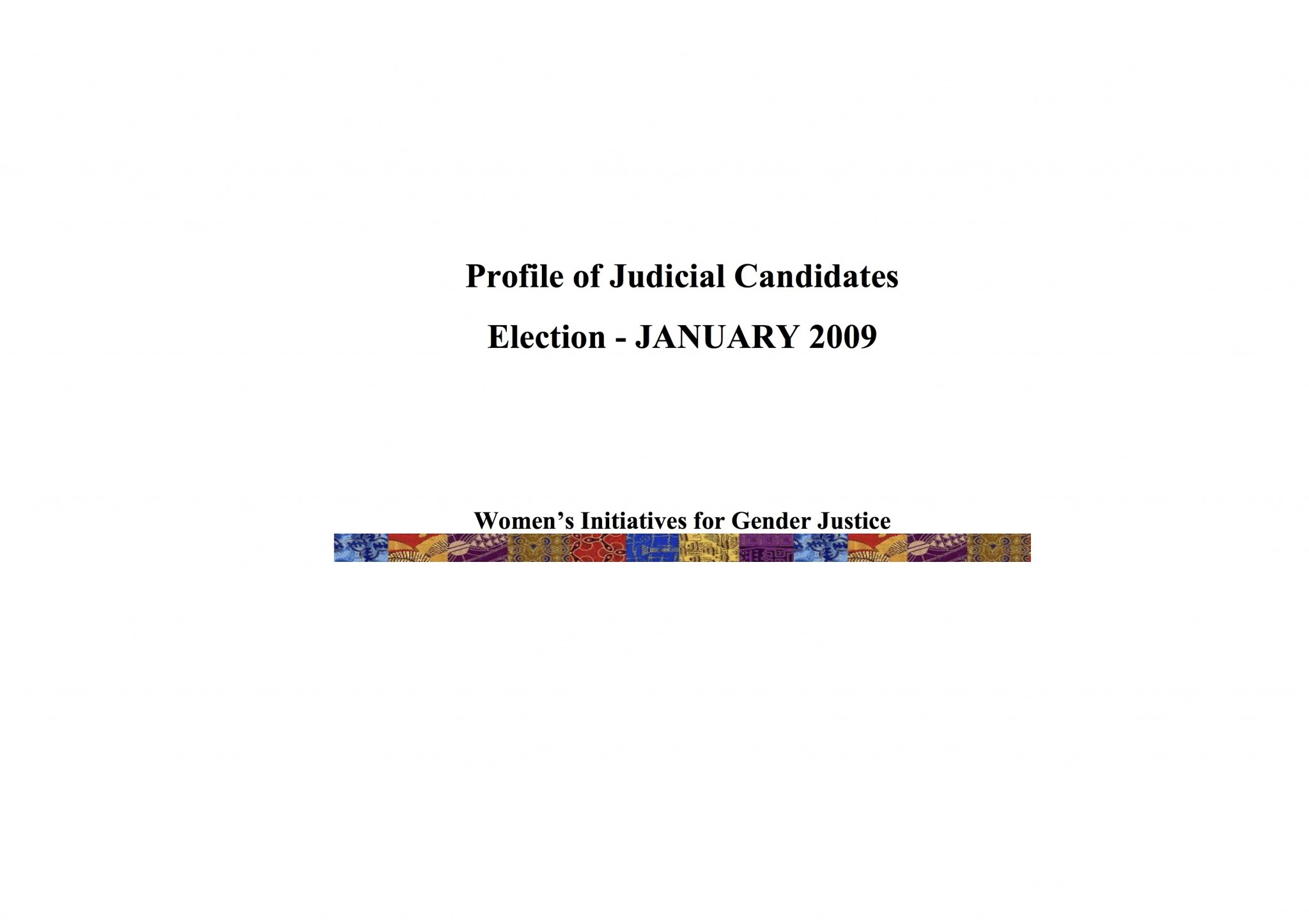 Cover of Profile of Judicial Candidates: Election - January 2009